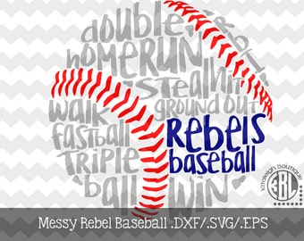 Messy Rebels Baseball Files INSTANT DOWNLOAD in dxf/svg/eps for use with programs such as Silhouette Studio and Cricut Design Space