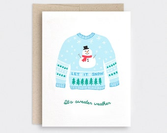 Cute Christmas Card - It's Sweater Weather, Ugly Christmas Sweater, Funny Christmas Card, Let it Snow Snowman Holiday Card