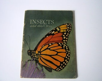 Vintage 1941 Insects and Their Ways Softcover Book
