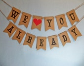 Baby Banner, We Love You Already Garland, Pregnancy Photo Prop, Baby Announcement, Gender Reveal