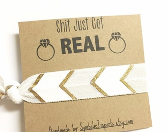 Will You Be My Bridesmaid Hair Tie Gift - Shit Just Got Real - Funny Bridesmaid Proposal Gift - Bachelorette Party Favor Hair Tie
