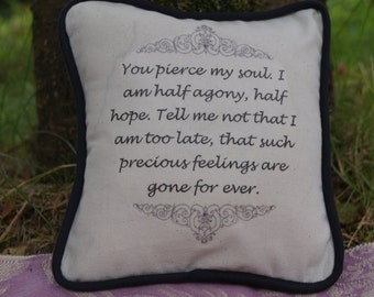 Miniature Jane Austen Inspired Pillow. Persuasion Quote. Cotton Decorative Pillow