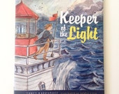 Keeper of the Light, by Janet Barkhouse, Illustrated by Thérèse Cilia