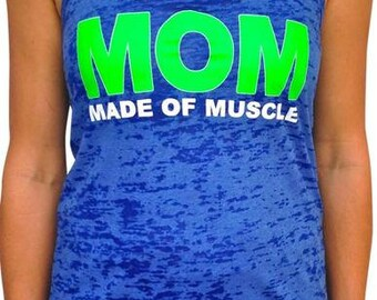 SoRock Shop's Mom Made of Muscle Women's Burnout Tank