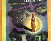 Vintage Paperback Bantam 53, 'Nothing Can Rescue Me' by Elizabeth Daly, 1946; NM- Cond.