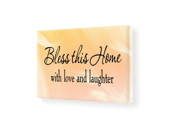 Bless This Home With Love And Laughter Stretched Canvas Wall Art Home Decor SC4 Christian Art