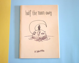 ZINE Half The Moon Away