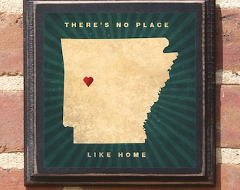 Arkansas AR There's No Place Like Home Wall Art Sign Plaque Gift Present Personalized Color Custom Location Little Rock Fayetteville Antique