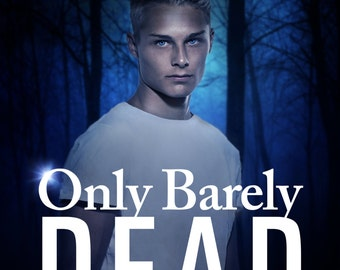 Only Barely Dead Paperback