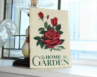 The Home Garden Magazine Vintage June 1949