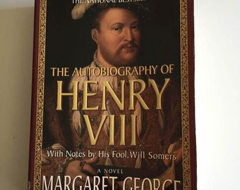 The Autobiography of Henry VIII  by Margaret George (1989, Softcover)