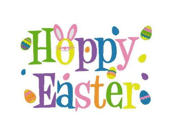 Instant Download - Easter Embroidery Design - Hoppy Easter - Decorated 4x4, 5x7, and 6x10 hoops