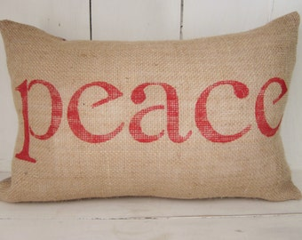Burlap pillow, peace pillow, word pillow, shabby chic, farmhouse decor, decorative pillow, accent pilow, turquoise