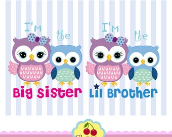Big Sister and Lil Brother, I'm the Bigster and I 'm the Lil Brother, Brother and Sister,Owls Cli part-for Personal and Commercial Use