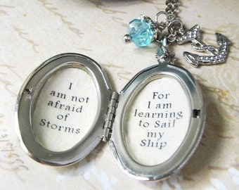 Locket  I am not afraid of storms for i am learning to sail my ship quote necklace pendant  anchor charm Louisa May Alcott