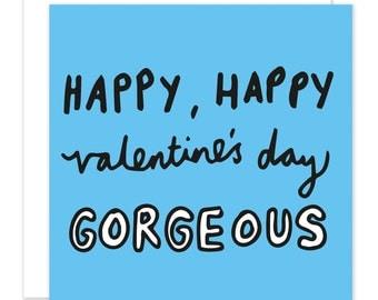 Happy, Happy Valentines Day Gorgeous Card