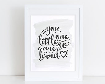 You, Little One, Are So Loved - Modern Nursery Art Print