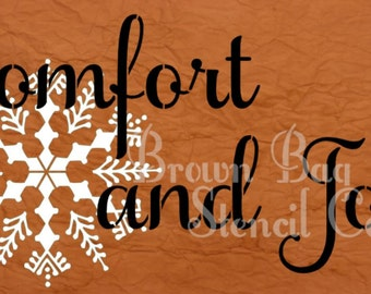 STENCIL - Comfort and Joy Stencil with snowflake - 3 sizes to choose from - Christmas Stencil -Sign Stencil -Fabric Stencil - reusable mylar