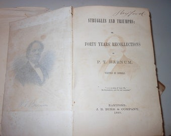 1872 Struggles and Triumphs or, Forty Years' Recollections of P. T. Barnum vintage antique book