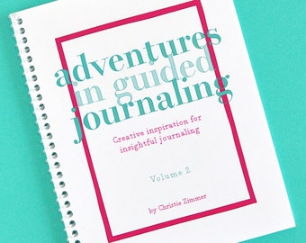 Adventures in Guided Journaling - Volume 2 (Previously printed as Pocket Journal no. 2)