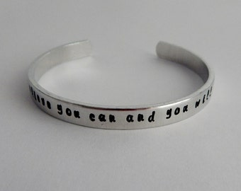 believe you can and you will Hand Stamped Bracelet - Inspirational Bracelet - Graduation Gift - Encouragement - Strong Women - kg11