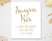 Sangria Bar Sign INSTANT DOWNLOAD // 5X7 // 8x10 // Wedding // Bridal Shower // Gold // Printable