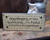 Gift for Mom, Mother's Day Gift, Wooden Mother Sign, Wooden Sign, Mothers Are Like Buttons Saying, Birthday for Mother, Mom Who Sews