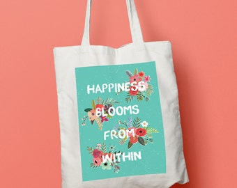 Happiness Blooms from Within Floral tote bag