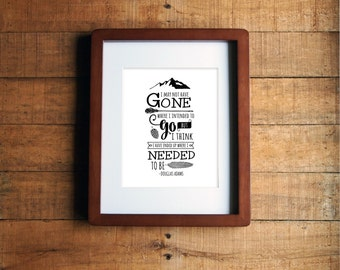 Quote Artwork, Wall Art, Home Decor, Inspirational Artwork, Travel Artwork, Mountains, Douglas Adams