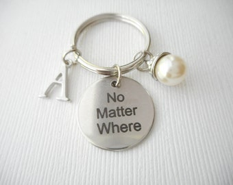 No Matter Where, Pearl- Initial Keychain/ Sister keychain, birthday gift, moving away, goodbye gift, farewell gift, friendship jewelry