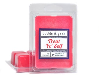 Treat Yo' Self Scented Soy Wax Melts