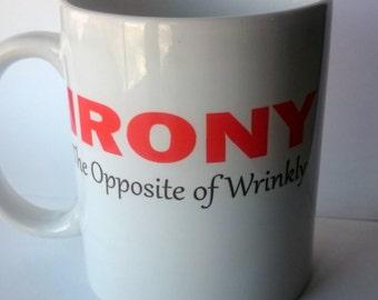 What is irony coffee mug