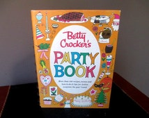 Vintage Betty Crocker  Party Book First Edition 1960 Vintage Cookbook Over 500 Recipes Menus How To's Holiday Entertaining