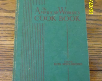 1939 The American Woman's Cook Book - The American Woman's Cook Book -  edited by Ruth Berolzheimer with Indexed Tabs