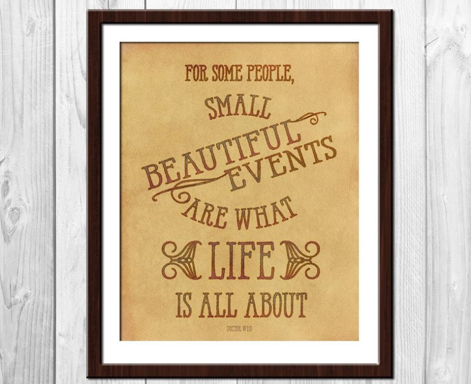 Small Beautiful Events Doctor Who Poster Doctor Who Quote