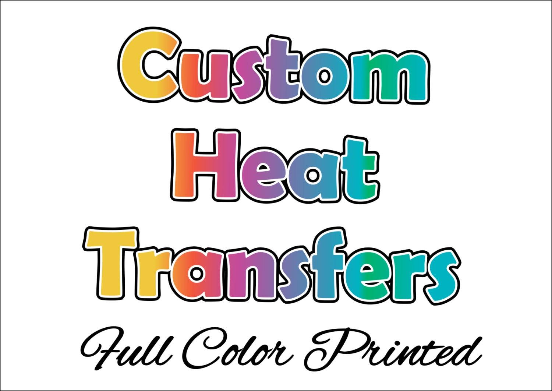 Custom Full Color Heat Transfers - T-shirt Transfers ...