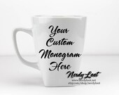 CUSTOM Monogram Design Mug