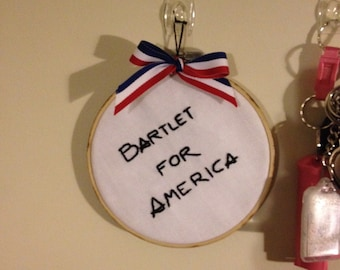 Bartlet for America embroidery hoop