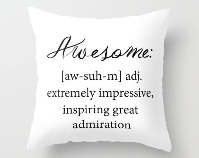 Awesome Pillow Cover - Cover Only - Awesome Definition  - Cushion Cover - Sofa Pillow - Throw Pillow - Made to Order