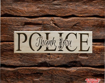 """Police """"Thank You"""" Plaque Cut On Scroll Saw"""