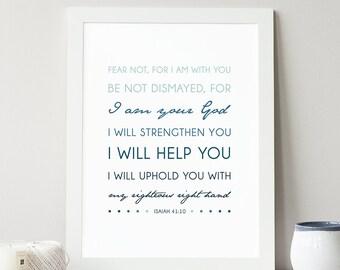Isaiah 41:10 - INSTANT DOWNLOAD - Scripture Digital File - Bible Verse Art - Printable Bible Verse - Scripture Typography