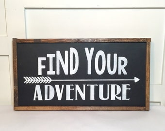 Find Your Adventure Sign