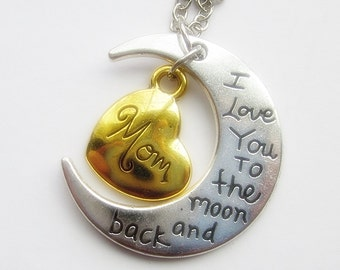 Necklace for Mom: I Love You To the moon and back with Mom Charm - Gift for Mom, Mother's Day Gift