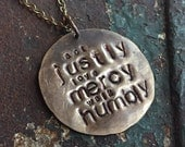 Act JUSTLY Love MERCY Walk Humbly, Micah 6:8 necklace