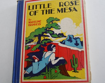 Vintage Children's Book, Little Rose of the Mesa
