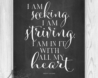 "Van Gogh ""I am Seeking"" Quote Typography Art Print, Seeking and Striving, Typography Art, Quote Print, Home Decor, Wall ART PRINT"