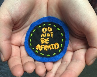 Do Not Be Afraid Patch