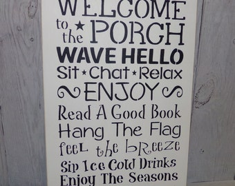 Porch Sign, Welcome To The Porch Sign, Porch Rules, Patio Sign, White Porch Sign, Deck Sign, Hand Painted Outdoor Sign