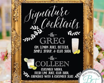 Signature Cocktails Wedding Chalkboard Bar Menu • Bride and Groom Recommendations • Bride & Groom Signature Drinks