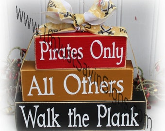 Pirates Only All Others Walk The Plank Itty Bitty Blocks